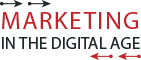 Marketing in the Digital Age